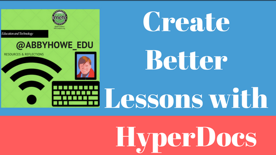 Create better Lessons with HyperDocs